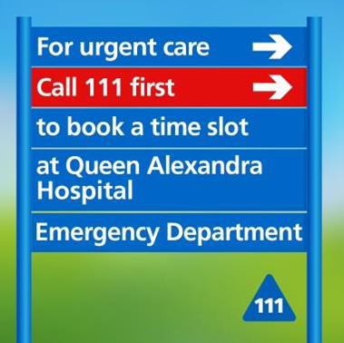 For urgent care call 111 first to book a time slot at Queen Alexandria Hospital Emergency Department